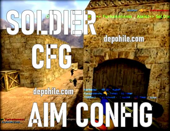 Counter Strike 1.6 Soldier Aim CFG v2 Pro Oyuncu Olun 2021