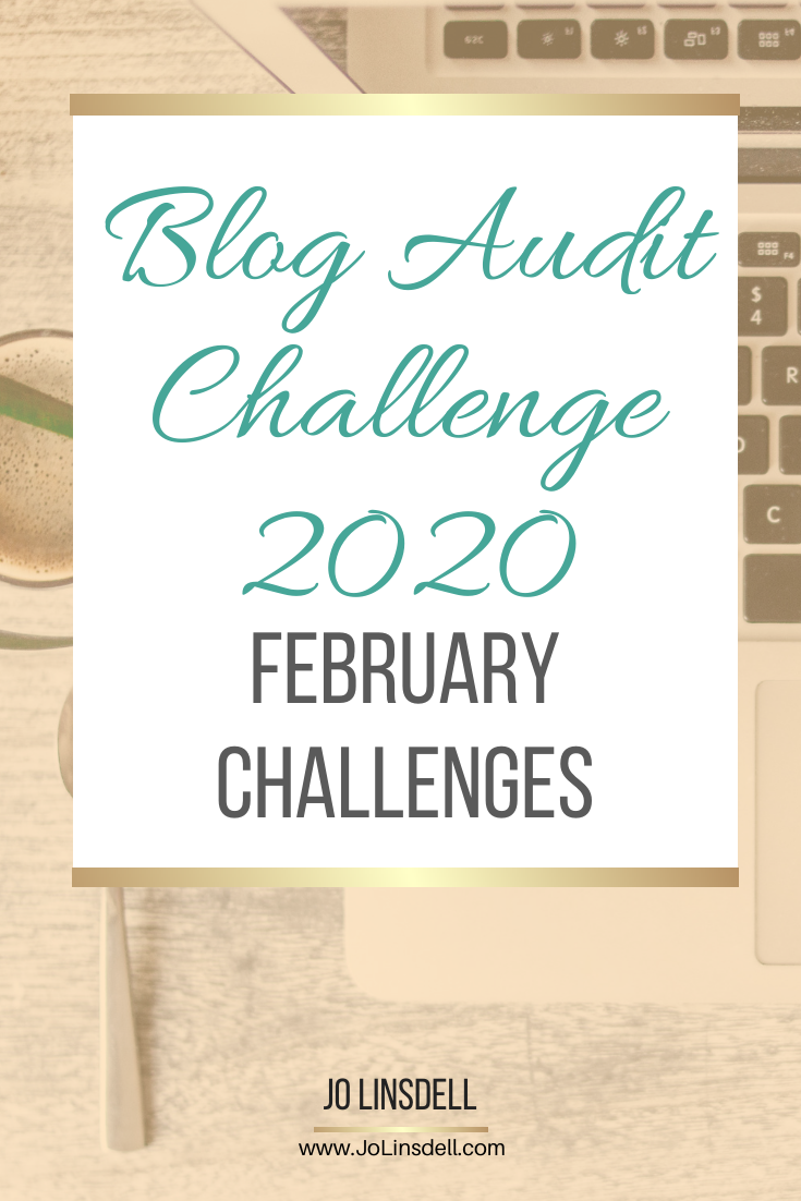 Blog Audit Challenge 2020: February Challenges #BlogAuditChallenge2020