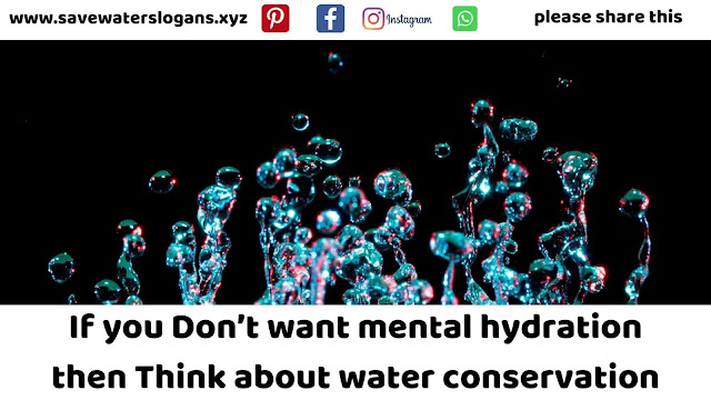water conservation photos | Save water slogans