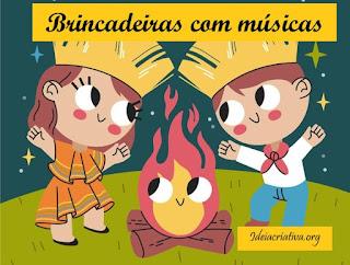 Brincadeira musical Festas Juninas