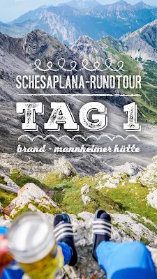 Schesaplana Rundtour Tag 1 | Brand – Oberzalimhütte – Mannheimer Hütte | Hüttentour Rätikon 20