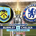Burnley vs Chelsea: Premier League TV channel, live streaming online, start time