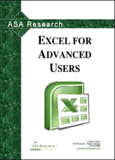 EXCEL FOR ADVANCED USERS by J. Carlton Collins