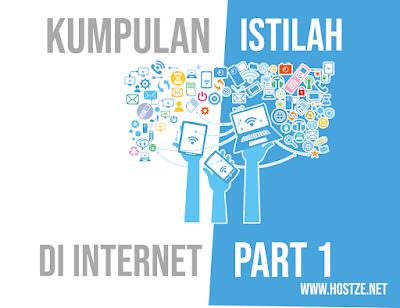 Kumpulan Istilah Yang Ada di Internet Part 1 - hostze.net