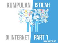 Kumpulan Istilah Yang Ada di Internet Part 1