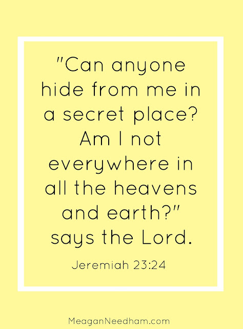 How many of us are wandering in the darkness, wondering when God is going to show up and change our circumstances? Whether you're searching for Him, acknowledging His presence or not, He's there.