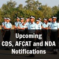 Upcoming CDS, AFCAT and NDA Notifications
