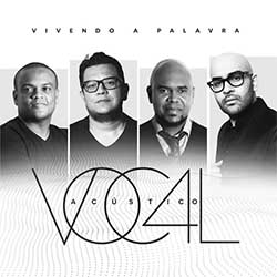 Baixar Música Gospel Vivendo a Palavra - Acústico Voc4l Mp3