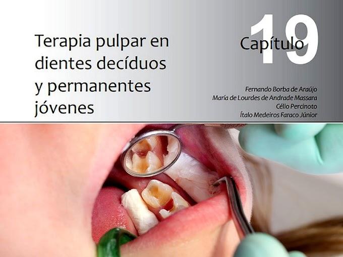 LIBRO DE ODONTOPEDIATRÍA: Terapia pulpar en dientes decíduos y permanentes jóvenes