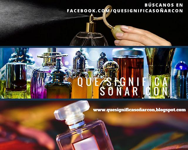 cual es el significado de soñar con aromas y perfumes