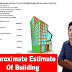 How to prepare approximate estimate of building