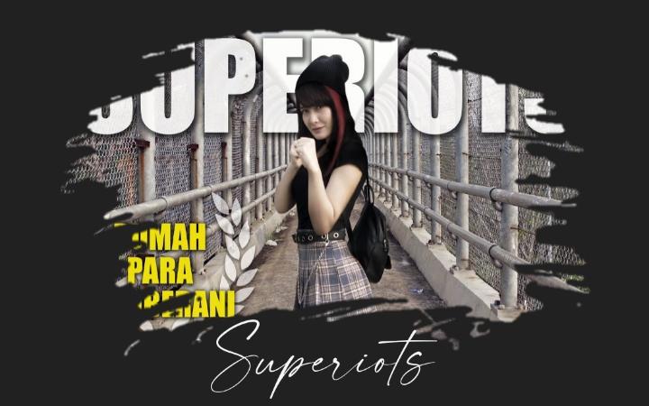 Superiots - Rumah Para Pemberani