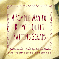 Recycle Your Batting Scraps the Easy Way