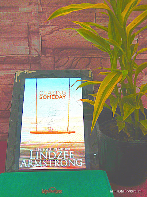 Chasing Someday by Lindzee Armstrong | A Book Review by iamnotabookworm!