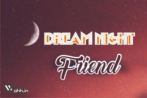Dream-Night-Friend