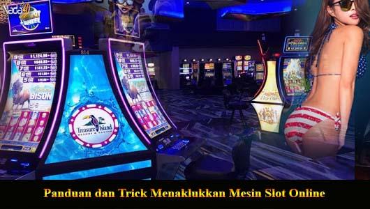 Panduan dan Trick Menaklukkan Mesin Slot Online