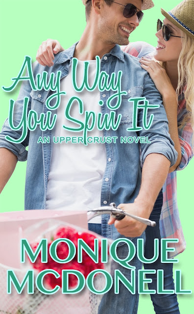 Any Way You Spin It by Monique McDanell