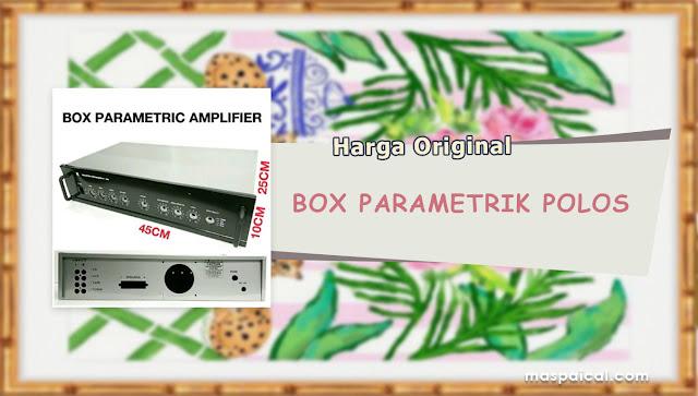 10 Rekomendasi Harga BOX PARAMETRIK POLOS Termurah dan Terlaris Harga Original - maspaical.com