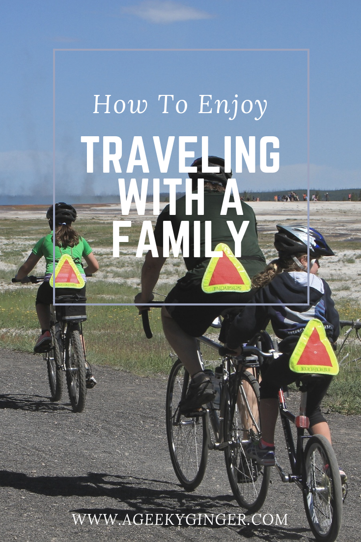 How To Enjoy Traveling With A Family