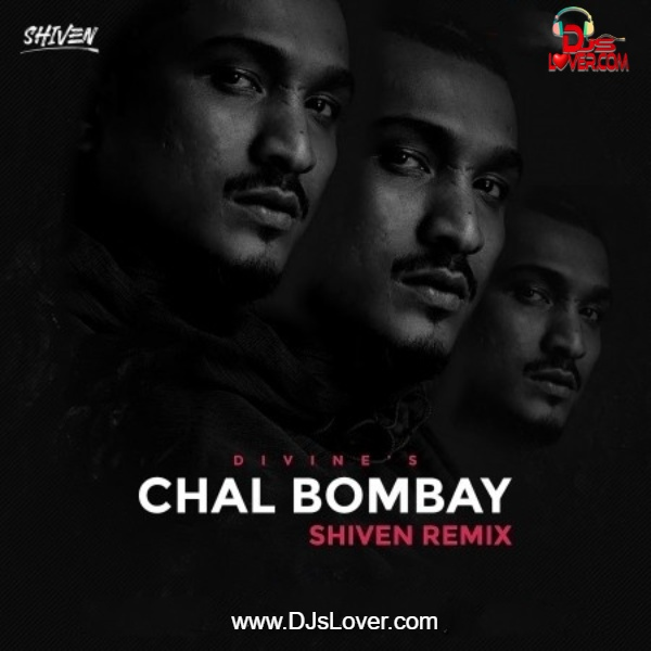 Chal Bombay Remix DJ Shiven