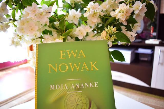 Egzemplarz recenzencki - Ewa Nowak, Moja Ananke
