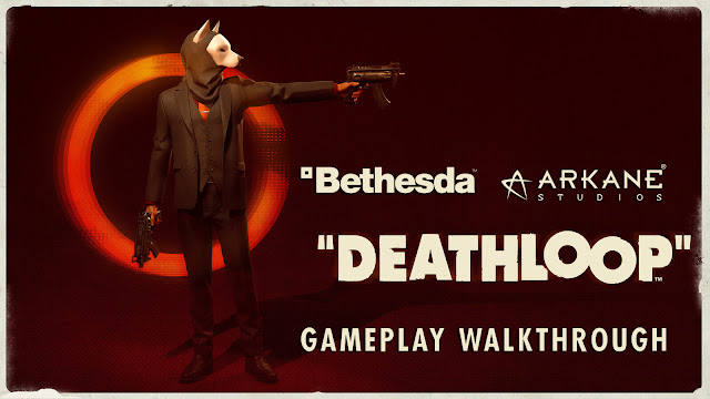 deathloop official gameplay walkthrough state of play 2021 upcoming retro-styled action shooter arkane studios bethesda softworks windows pc playstation 5 timed exclusive déjà vu murder puzzle