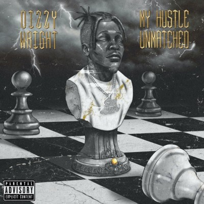 Dizzy Wright - My Hustle Unmatched (2020) - Album Download, Itunes Cover, Official Cover, Album CD Cover Art, Tracklist, 320KBPS, Zip album