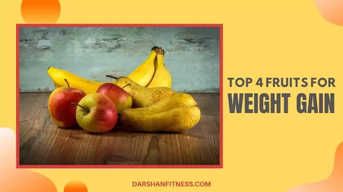 Top 4 Fruits That Can Gain Weight