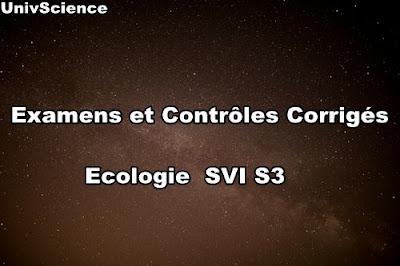 Examens et Contrôles Corrigés Ecologie Générale SVI S3