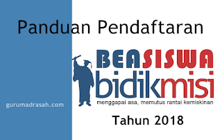 Panduan Pendaftaran Bidikmisi Tahun 2018
