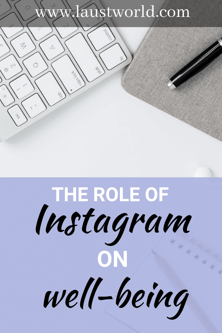 Pinterest image that says the role of instagram on well-being