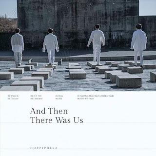 Hoppipolla (호피폴라) And Then There Was Us