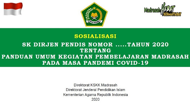 SK Dirjen Pendis Tentang Panduan Kurikulum Darurat Madrasah Pada Masa Pandemi C0V!D I9