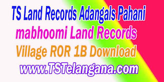 Telangana TS Land Records Village ROR 1B Download mabhoomi.telangana.gov.in