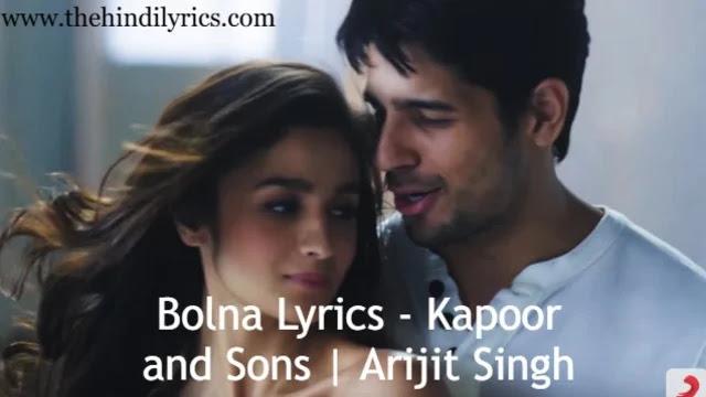 Bolna Lyrics - Kapoor and Sons | Arijit Singh