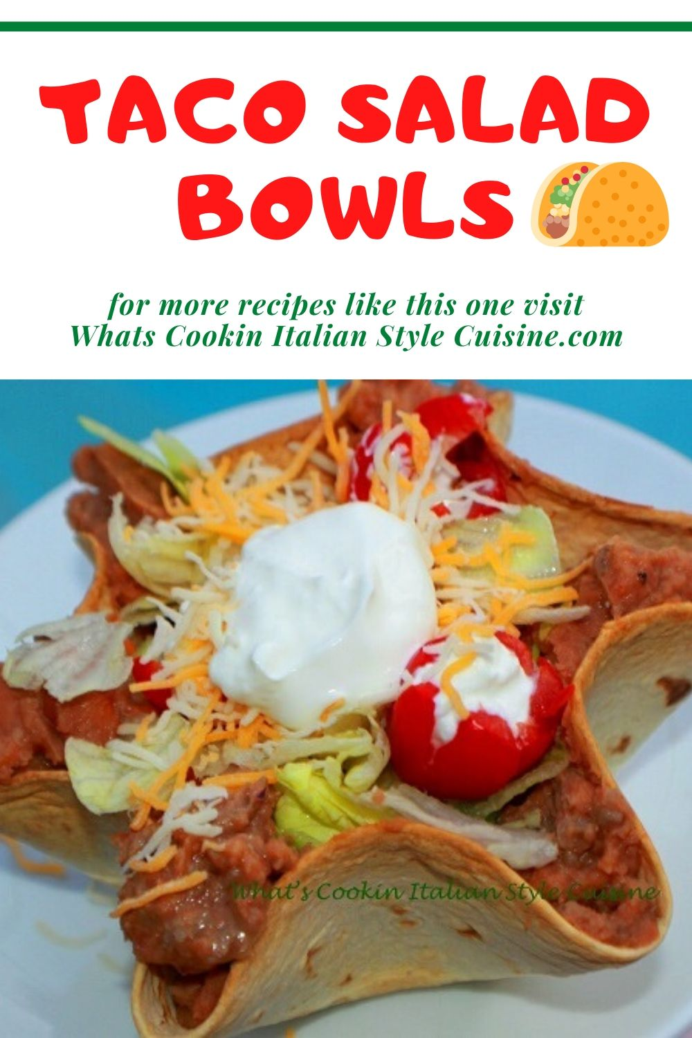 pin for later taco salad bowls