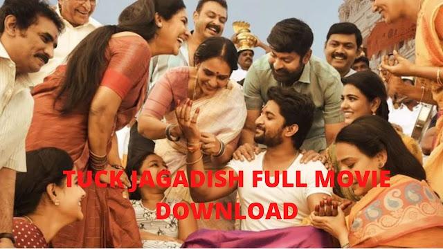 Tuck Jagadish Full Movie Download Filmywap, Moviesda (480p, 720p)