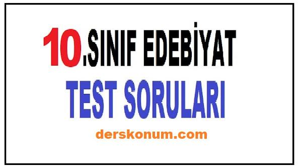 10.SINIF EDEBİYAT TESTLERİ