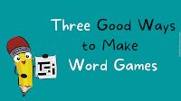 Three Good Ways to Make Online Word Games