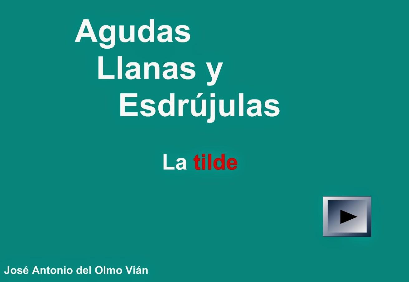http://www.ceiploreto.es/sugerencias/averroes/educativa/agudas_llanas.html