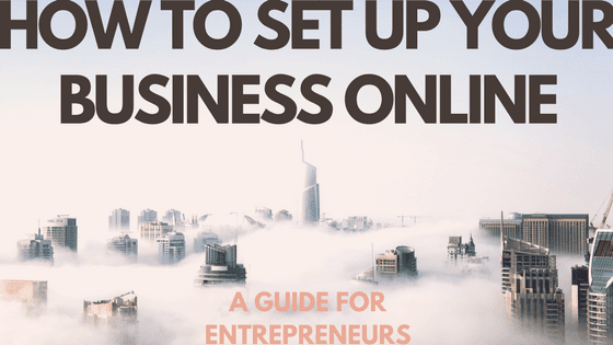 How to Setup Your Online Business