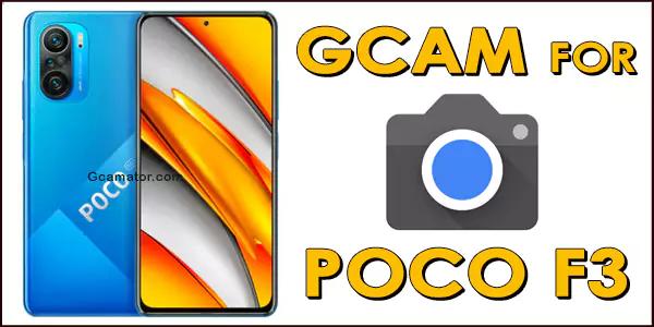 gcam for poco f3 8.1