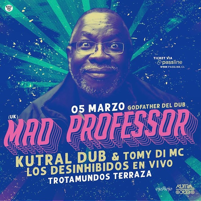 Kutral Dub & Tomy Di Mc Presentan a Mad Professor!!!