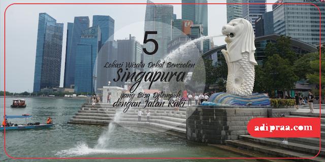 5 Lokasi Wisata Dekat Bencoolen Singapura yang Bisa Ditempuh dengan Jalan Kaki | adipraa.com