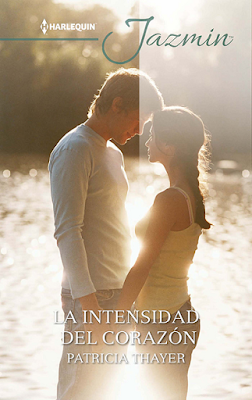 Patricia Thayer - La Intensidad Del Corazón