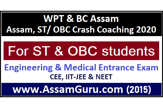 Assam, ST/ OBC Crash Coaching 2020