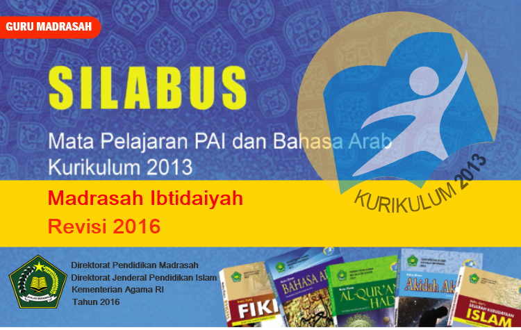 Silabus Pai Dan Bahasa Arab Kurikulum 2013 Untuk Mi Revisi 2016 Guru Madrasah