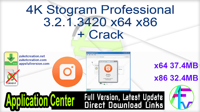 4K Stogram Professional 3.2.1.3420 x64 x86 + Crack