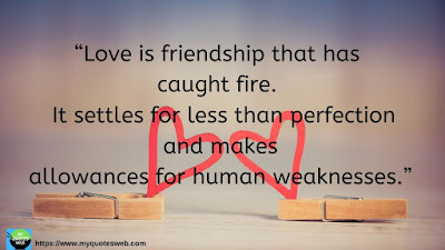 Beautiful Short Love Quotes - Love is friendship that