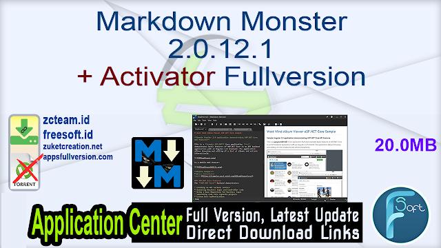 Markdown Monster 2.0.12.1 + Activator Fullversion